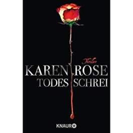 Karen Rose Todesschrei