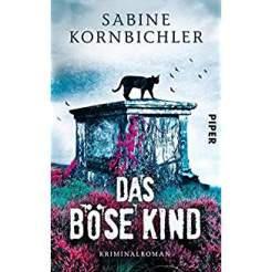 Sabine Kornbichler Das böse Kind